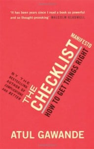 Atul Gawande : The Checklist Manifesto