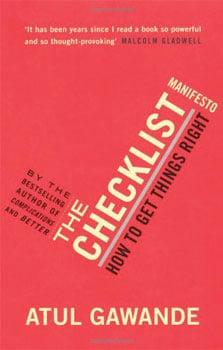 Atul Gawande : The Checklist Manifesto