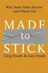 Chip and Dan Heath: Made to Stick