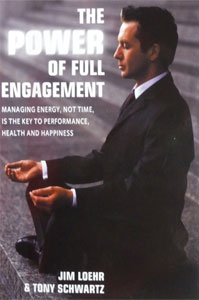 Loehr and Schwartz: The Power of Full Engagement