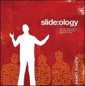 Nancy Duarte: Slideology