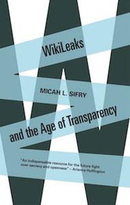 WikiLeaks - Micah Sifry