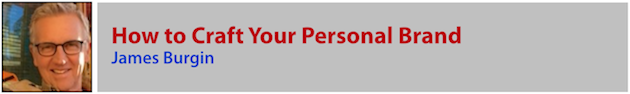 James Burgin - Craft Your Personal Brand