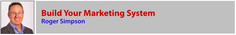 Roger Simpson - Build Your Marketing System