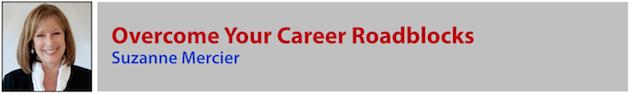 Suzanne Mercier - Career Roadblocks