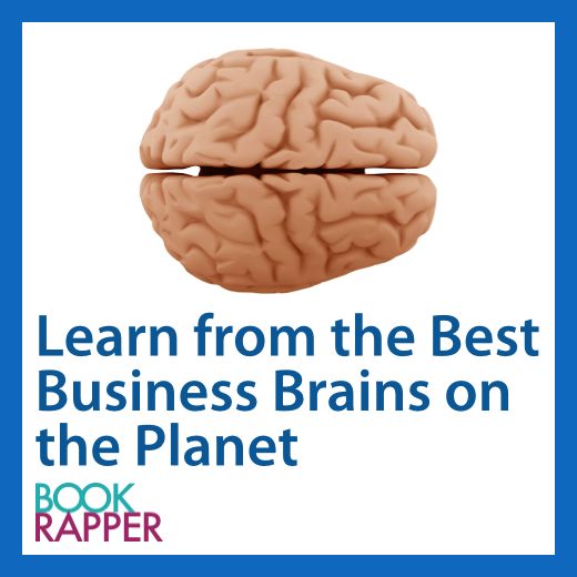 Learn from the Best Business Brains on the Planet