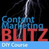Content Marketing Blitz - DIY Course