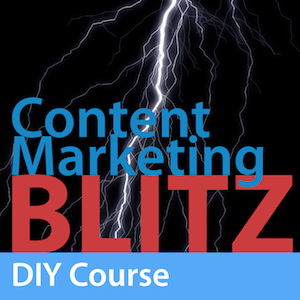 Content Marketing Blitz - DIY Course
