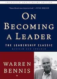 Warren Bennis, On Becoming a Leader