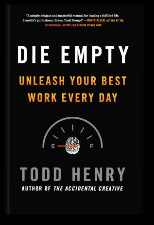 Todd Henry - Die Empty