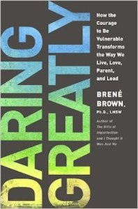 Brene Brown, Daring Greatly