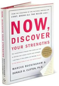 Buckingham and Clifton - Now, Discover Your Strengths