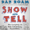 Dan Roam - Show and Tell