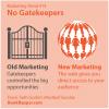 Marketing Trend #14 - No Gatekeepers