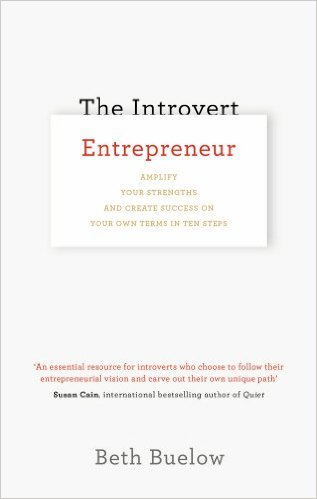 Beth Buelow - The Introvert Entrepreneur book