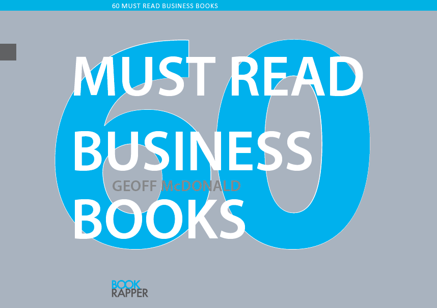 Our best business books over the past 10 years from Book Rapper