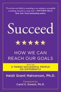 Heidi Grant Halvorson - Succeed