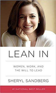 Sheryl Sandberg - Lean In: Women, Work and the Will to Lead