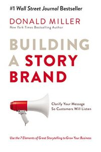 Donald Miller - Building a Story Brand Book Cover