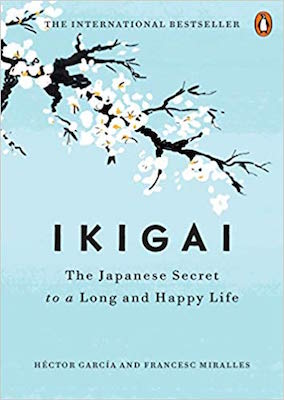 Hector Garcia and Fransesc Miralles' book Ikigai