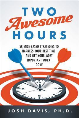 Josh Davis PhD's book Two Awesome Hours