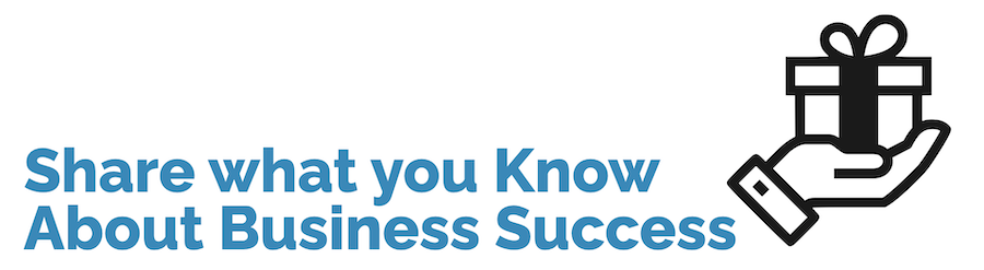 Share what you know about business success