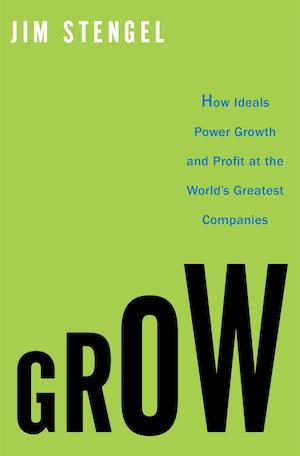 Jim Stengel's book Grow