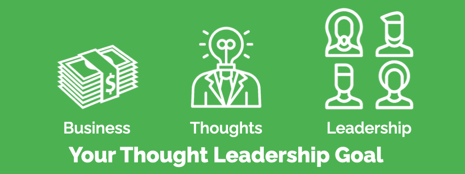 Universal Thought Leadership Business Goal